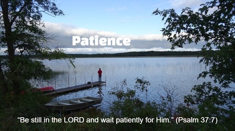 patience waiting on the Lord