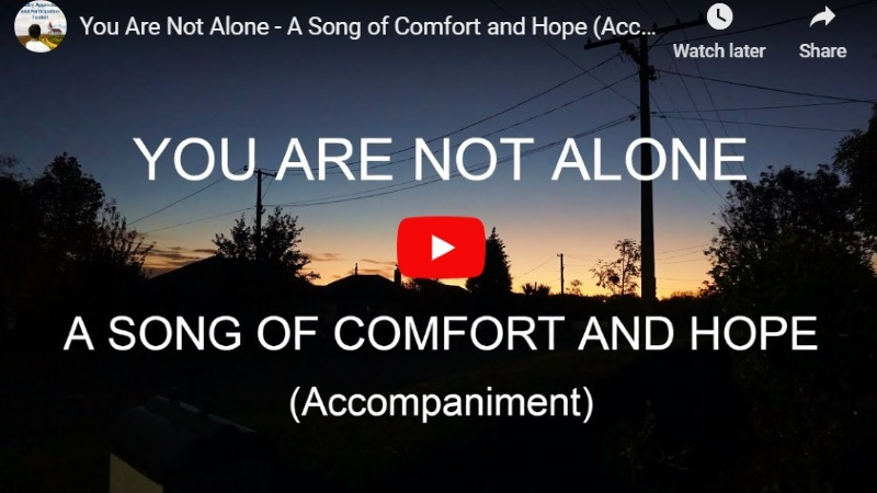 You Are Not Alone – A Song of Comfort and Hope (Accompaniment)